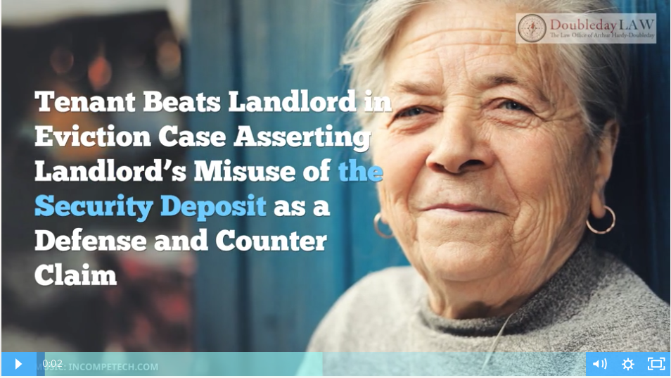 Tenant Beats Landlord in Eviction Case Asserting Landlord's Misuse of  his Security Deposit as a Defense and Counter Claim